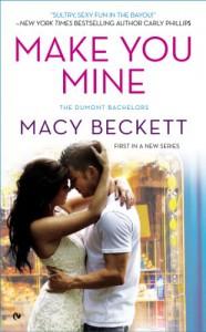 Make You Mine - Macy Beckett