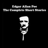 Edgar Allan Poe - The Complete Short Stories - Edgar Allan Poe,  Bob Thomley