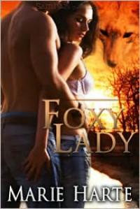 Foxy Lady - Marie Harte