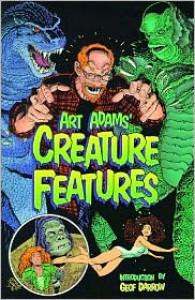 Art Adams' Creature Features - Art Adams