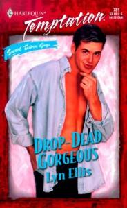 Drop - Dead Gorgeous (Sweet Talkin' Guys) - Lyn Ellis