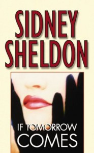 If Tomorrow Comes - Sidney Sheldon