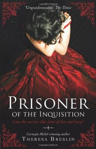 Prisoner of the Inquisition - Theresa Breslin