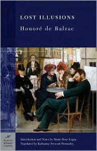 Lost Illusions(B & N Classic Series) - Honoré de Balzac, Katharine Prescott Wormeley, Marie-Rose Logan