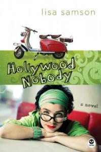 Hollywood Nobody - Lisa Samson, Timothy Penland