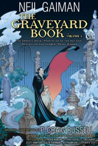 The Graveyard Book Graphic Novel: Volume 1 - P. Craig Russell, Neil Gaiman