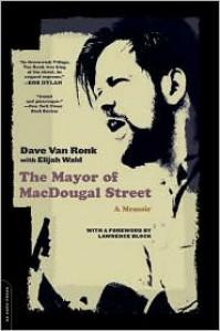 The Mayor of MacDougal Street - Dave Van Ronk, Elijah Wald