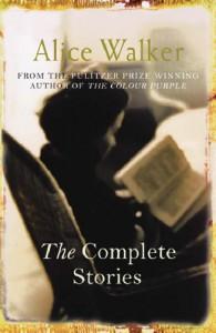 The Complete Stories - Alice Walker