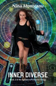 Inner Diverse (Splintered Universe Trilogy, Book 2) - Nina Munteanu