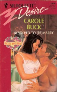 Resolved To (Re) Marry - Carole Buck