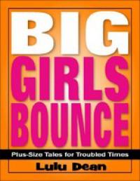 Big Girls Bounce - Lulu Dean