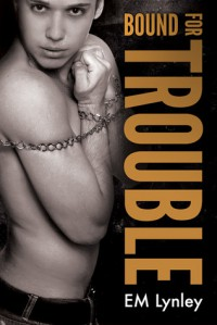 Bound for Trouble - E.M. Lynley