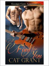 A Fool for You (Icon Men, Book Three) - Cat Grant