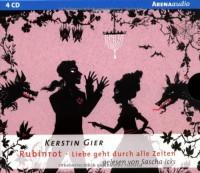Liebe geht durch alle Zeiten 01. Rubinrot - Kerstin Gier