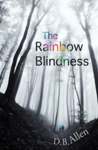 The Rainbow Blindness (Modern Relationships) - D.B. Allen