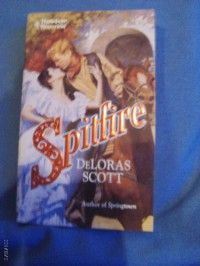 Spitfire (Harlequin Historical #204) - DeLoras Scott