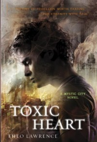 Toxic Heart  - Theo Lawrence