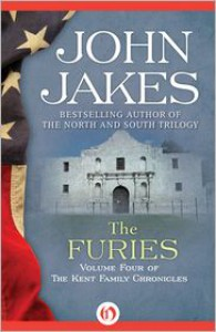 The Furies (The Kent Family Chronicles #4) - John Jakes