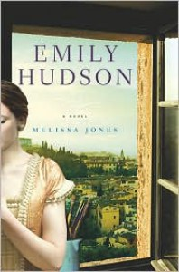 Emily Hudson: A Novel - Melissa Lynn Jones