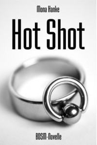Hot Shot - Mona Hanke