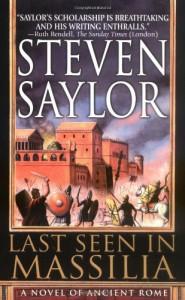 Last Seen in Massilia  - Steven Saylor