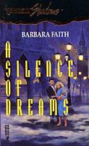 A Silence of Dreams (Silhouette Shadows, #13) - Barbara Faith