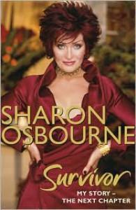 Sharon Osbourne Survivor: My Story: The Next Chapter (Vol. 2) - Sharon Osbourne