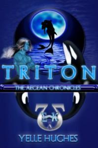 Triton the Aegean Chronicles - Yelle Hughes