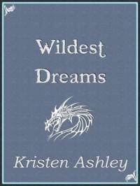 Wildest Dreams - Kristen Ashley