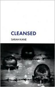 Cleansed - Sarah Kane