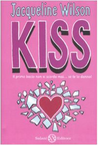 Kiss - Nick Sharratt, Jacqueline Wilson