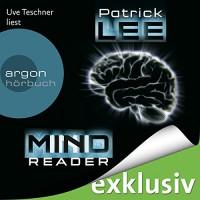 Mindreader - Patrick Lee, Uve Teschner, Argon Verlag