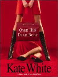 Over Her Dead Body (Bailey Weggins Series #4) -