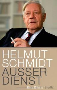 Außer Dienst: Eine Bilanz - Helmut Schmidt