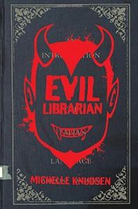 By Michelle Knudsen Evil Librarian - Michelle Knudsen