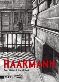 Haarmann (Gebundene Ausgabe) - Peer Meter, Isabel Kreitz