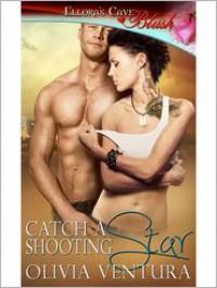 Catch a Shooting Star - Olivia Ventura