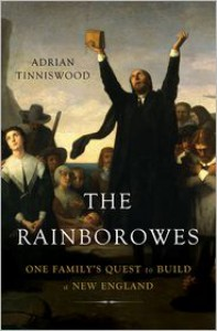 The Rainborowes: One Family's Quest to Build a New England - Adrian Tinniswood