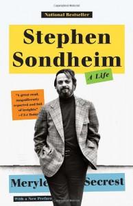 Stephen Sondheim: A Life - Meryle Secrest