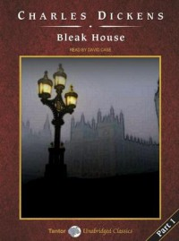 Bleak House - David Case, Charles Dickens