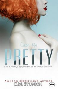 Color Me Pretty (A Duet, #2) - C.M. Stunich