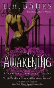 The Awakening - L.A. Banks