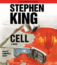 Cell - Campbell Scott, Stephen King