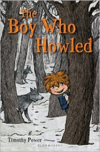 The Boy Who Howled - Timothy Power