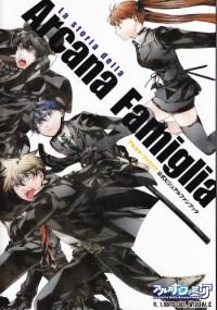 アルカナ・ファミリア公式ビジュアルファンブック ~La storia della Arcana Famiglia Il Libro del Visuale~ - 電撃Girl'sStyle編集部