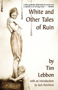 White and Other Tales of Ruin - Tim Lebbon, Caniglia