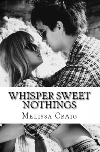 Whisper Sweet Nothings - Melissa Craig