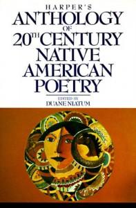 Harper's Anthology of Twentieth Century Native American Poetry - Duane Naitum