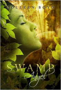 Swamp Angel - Colleen Boyd