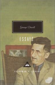 Essays (Everyman's Library Classics) - George Orwell, John Carey